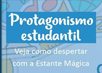 estante magica como despertar o protagonismo estudantil