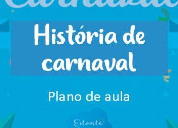 estante magica historia do carnaval plano de aula