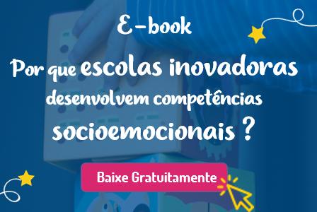 Escolas inovadoras e competências socioemocionais